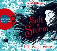 Cover-Bild zu Salt & Storm. Für ewige Zeiten von Kulper, Kendall