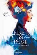 Cover-Bild zu Fire & Frost, Band 1: Vom Eis berührt von Blake, Elly