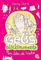 Cover-Bild zu Gelis Glücksmomente - Mein Leben als Weichei von Guard, Candy
