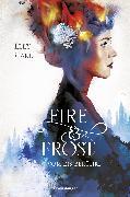 Cover-Bild zu Fire & Frost, Band 1: Vom Eis berührt (eBook) von Blake, Elly