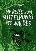 Cover-Bild zu Die Reise zum Mittelpunkt des Waldes von Heinrich, Finn-Ole