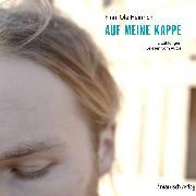 Cover-Bild zu Auf meine Kappe (Audio Download) von Heinrich, Finn-Ole