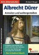 Cover-Bild zu Albrecht Dürer ... anmalen und weitergestalten (eBook) von Berger, Eckhard