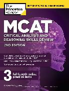 Cover-Bild zu MCAT Critical Analysis and Reasoning Skills Review, 2nd Edition von The Princeton Review