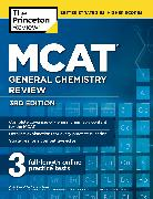 Cover-Bild zu MCAT General Chemistry Review, 3rd Edition von The Princeton Review
