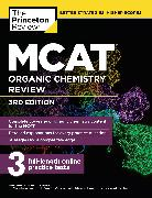 Cover-Bild zu MCAT Organic Chemistry Review, 3rd Edition von The Princeton Review