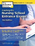 Cover-Bild zu Cracking the Nursing School Entrance Exams, 2nd Edition von The Princeton Review