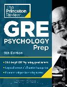 Cover-Bild zu Princeton Review GRE Psychology Prep, 9th Edition von The Princeton Review