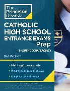 Cover-Bild zu Princeton Review Catholic High School Entrance Exams (HSPT/COOP/TACHS) Prep, 3rd Edition von The Princeton Review