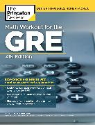 Cover-Bild zu Math Workout for the GRE, 4th Edition von The Princeton Review