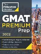 Cover-Bild zu Princeton Review GMAT Premium Prep, 2022 von The Princeton Review