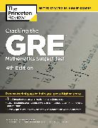 Cover-Bild zu Cracking the GRE Mathematics Subject Test, 4th Edition von The Princeton Review