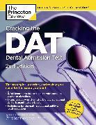 Cover-Bild zu Cracking the DAT (Dental Admission Test), 2nd Edition von The Princeton Review