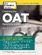 Cover-Bild zu Cracking the OAT (Optometry Admission Test), 2nd Edition von The Princeton Review