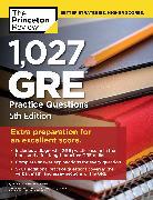 Cover-Bild zu 1,027 GRE Practice Questions, 5th Edition von The Princeton Review