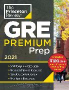 Cover-Bild zu Princeton Review GRE Premium Prep, 2021 von The Princeton Review