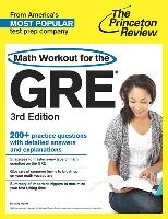 Cover-Bild zu Math Workout for the GRE, 3rd Edition von Princeton Review