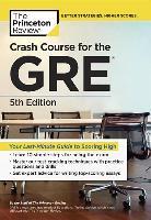 Cover-Bild zu Crash Course for the GRE, 5th Edition von Princeton Review