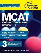 Cover-Bild zu MCAT Organic Chemistry Review (eBook) von The Princeton Review