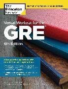 Cover-Bild zu Verbal Workout for the GRE, 6th Edition (eBook) von The Princeton Review
