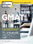 Cover-Bild zu Cracking the GMAT with 2 Computer-Adaptive Practice Tests, 2018 Edition von Princeton Review