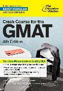 Cover-Bild zu Crash Course for the GMAT, 4th Edition von The Princeton Review