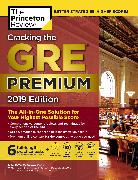 Cover-Bild zu Cracking the GRE Premium Edition with 6 Practice Tests, 2019 von The Princeton Review