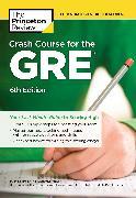 Cover-Bild zu Crash Course for the GRE, 6th Edition von The Princeton Review