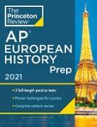 Cover-Bild zu Princeton Review AP European History Prep, 2021 (eBook) von The Princeton Review