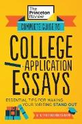 Cover-Bild zu Complete Guide to College Application Essays (eBook) von The Princeton Review