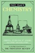 Cover-Bild zu Fast Track: Chemistry (eBook) von The Princeton Review