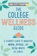 Cover-Bild zu The College Wellness Guide (eBook) von Barneson, Casey Rowley