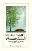 Cover-Bild zu Femme fatale von Walker, Martin