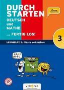 Cover-Bild zu Durchstarten. Deutsch und Mathe... fertig los! 3. Klasse Volksschule von Eibl, Leopold