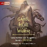 Cover-Bild zu Die Gabel, die Hexe und der Wurm. Geschichten aus Alagaësia. Eragon (Audio Download) von Paolini, Christopher