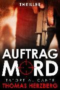 Cover-Bild zu Auftrag Mord: Tatort Alicante (Thriller) (eBook) von Herzberg, Thomas