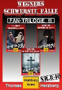 Cover-Bild zu Fan-Trilogie III: Wegners schwerste Fälle (Teil 8-10) (eBook) von Herzberg, Thomas