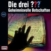 Cover-Bild zu Die drei ??? 160. Geheimnisvolle Botschaften (drei Fragezeichen) CD