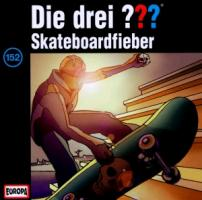 Cover-Bild zu Die drei ??? 152. Skateboardfieber (drei Fragezeichen) CD