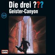 Cover-Bild zu Die drei ??? 124. Der Geister-Canyon (drei Fragezeichen) CD von Rohrbeck, Oliver (Gelesen)