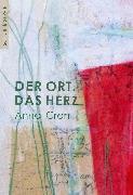 Cover-Bild zu Der Ort. Das Herz (eBook) von Cron, Anna