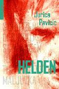 Cover-Bild zu Helden (eBook) von Pavicic, Jurica