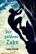 Cover-Bild zu Der goldene Zahn (eBook) von Golob, Tadej