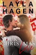 Cover-Bild zu Your Christmas Love (eBook) von Hagen, Layla