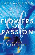 Cover-Bild zu Flowers of Passion - Wilde Orchideen (eBook) von Hagen, Layla