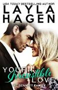 Cover-Bild zu Your Irresistible Love (The Bennett Family, #1) (eBook) von Hagen, Layla