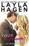 Cover-Bild zu Your Forever Love (The Bennett Family, #3) (eBook) von Hagen, Layla