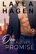 Cover-Bild zu One Beautiful Promise (Very Irresistible Bachelors, #4) (eBook) von Hagen, Layla