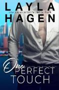 Cover-Bild zu One Perfect Touch (Very Irresistible Bachelors, #3) (eBook) von Hagen, Layla