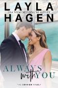Cover-Bild zu Always With You (The Connor Family, #6) (eBook) von Hagen, Layla